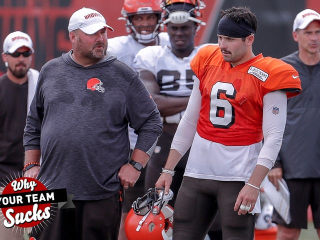 Why Your Team Sucks 2019: Cleveland Browns
