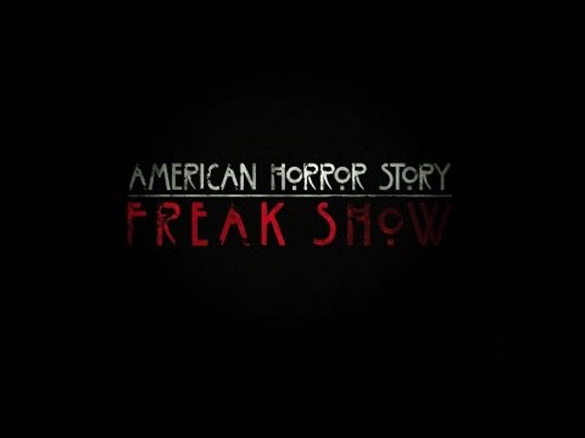 American Horror Story: Freak Show Finally Has an Official Air Date
