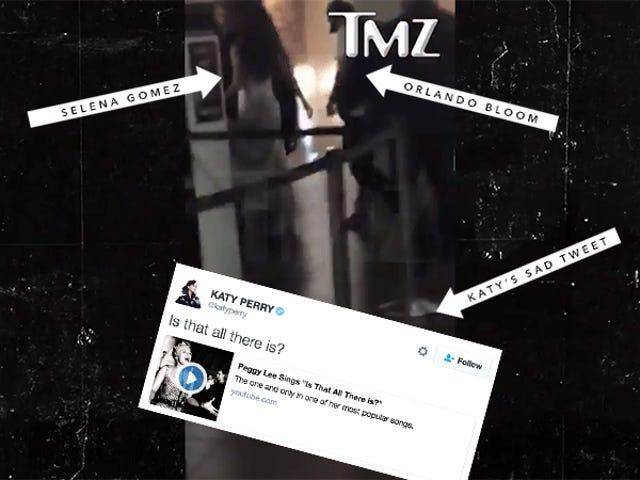 Selena Gomez ja Orlando Bloom saattavat olla kotona yhdessä ja Katy Perry voi olla surullinen siitä
