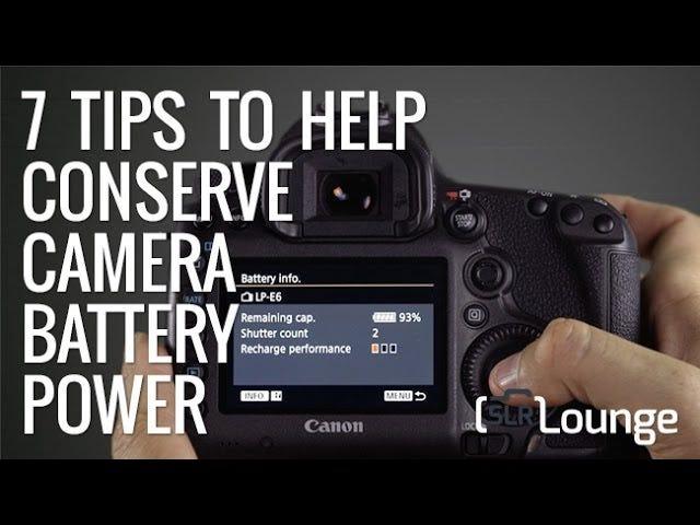 เจ็ดวิธีในการประหยัดแบตเตอรี่ด้วยกล้อง DSLR ของคุณ