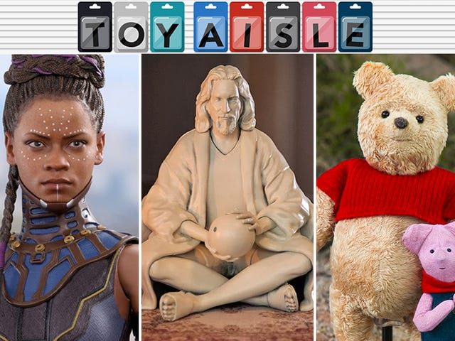 A Wakandan Princess, the Dude, a Big Satisfying Pooh, and More of the Most Wallet-Draining Toys of the Week
