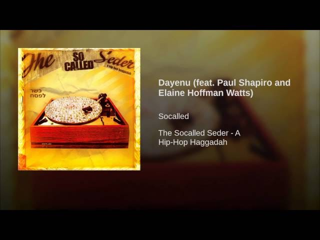 'Dayenu' – Socalled (feat. Paul Shapiro and Elaine Hoffman Watts)