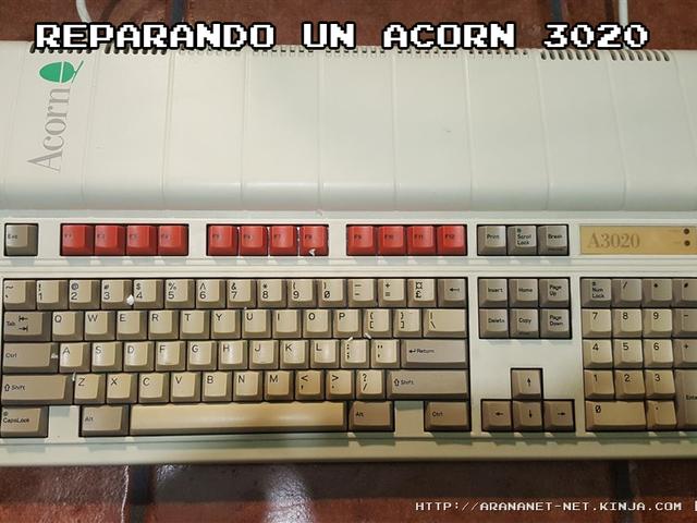 Reparando un Acorn 3020