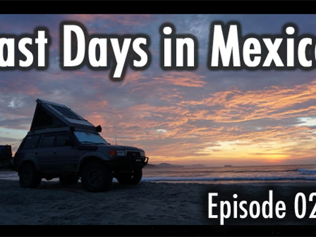 Last days in Mexico
