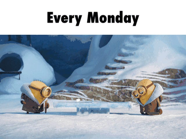 There's something about Mondays