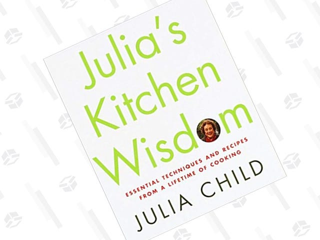 Learn More About Cooking From Julia Child's Book of Kitchen Wisdom