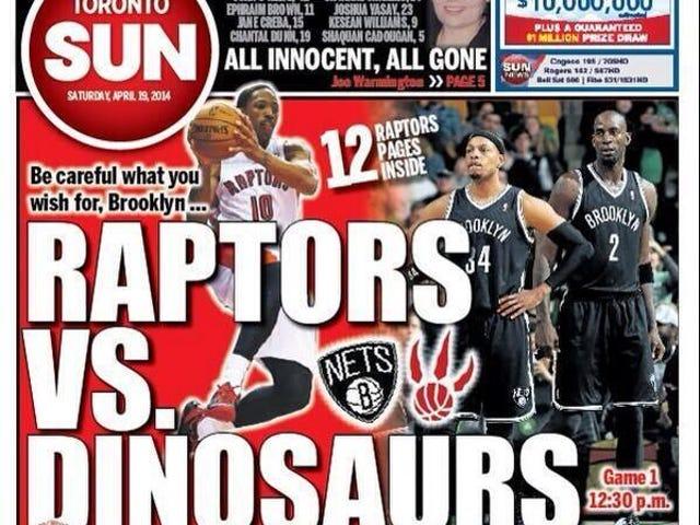 "Toronto Sun dubs Toronto vs. Brooklyn ""Raptors vs. Dinosaurs."""