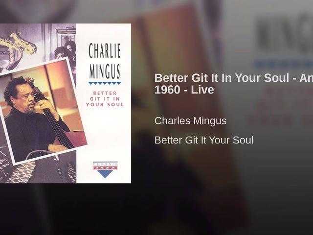 """""""Better Git It In Your Soul"""" (1960)"""