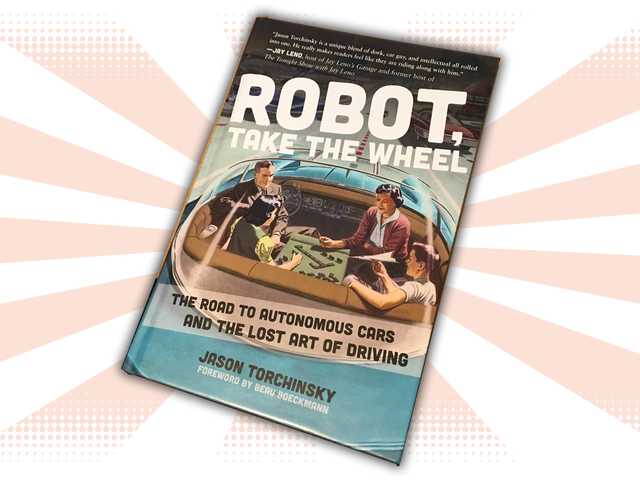 I Wrote a Book About Our Robot Car Future