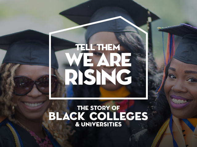 Tell Them We Are Rising Brings the 1st Documentary on Our Nation's HBCUs to PBS