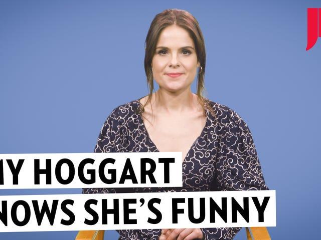Amy Hoggart tekee sen naurua varten