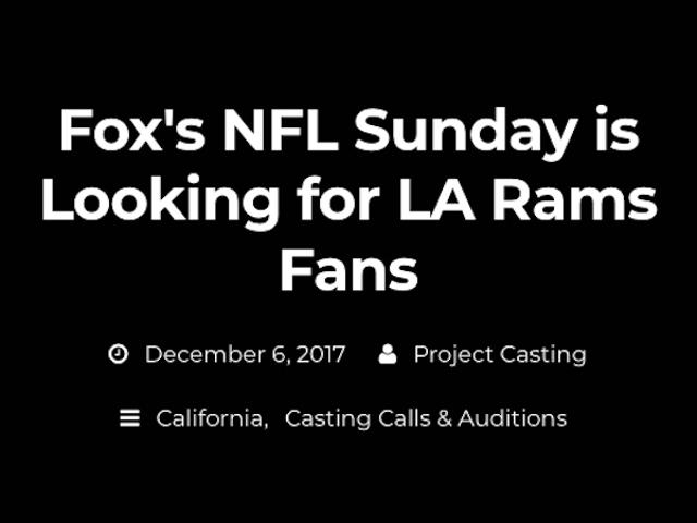 FOX Is Seeking Los Angeles-Area Actors Who Can Pretend To Be Rams Fans