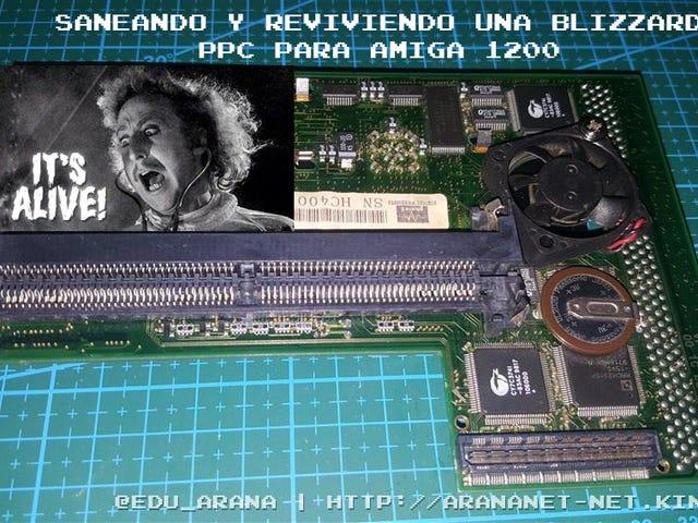 Saneando y reviviendouna Blizzard ppcpara Amiga 1200