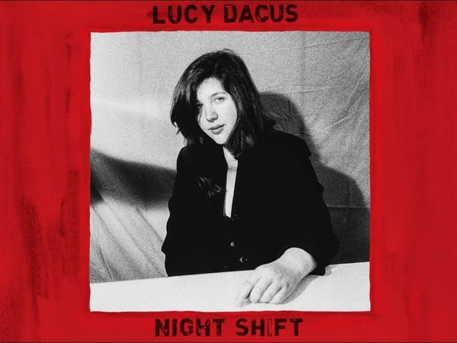 "Lucy Dacus - ""Night Shift"""