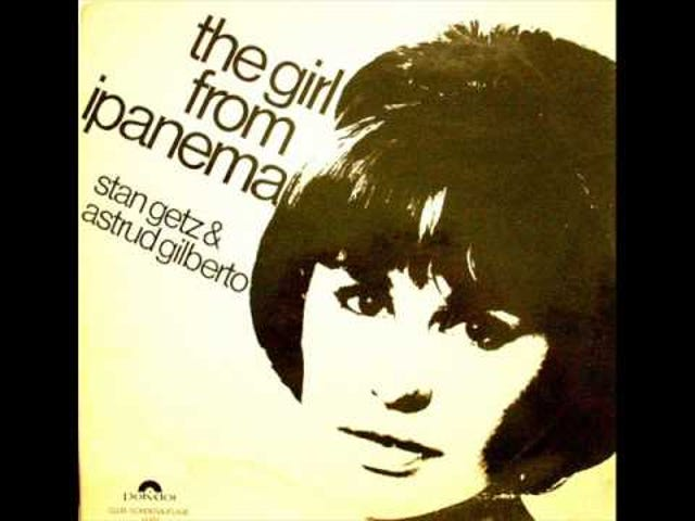 Getz/Gilberto - The Girl from Ipanema