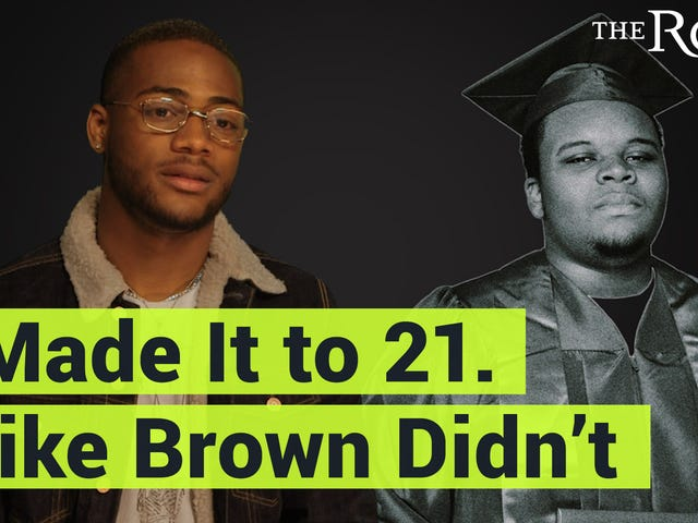 Watch: I Made It to 21. Mike Brown Didn't