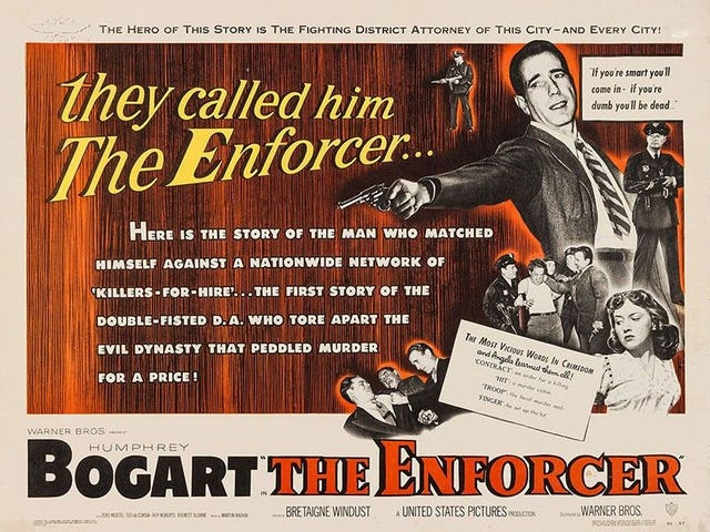 Last Friday Night's Movie: The Enforcer (1951)
