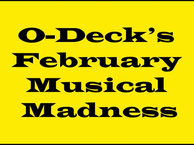 O-Deck February Musical Madness