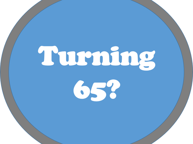 Turning 65? Make Sure To Find Health Insurance Before It's Too Late!
