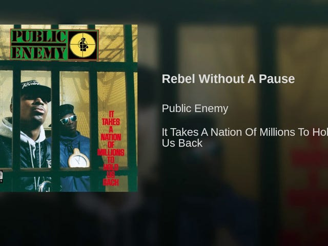 Public Enemy--'Rebel Without a Pause'