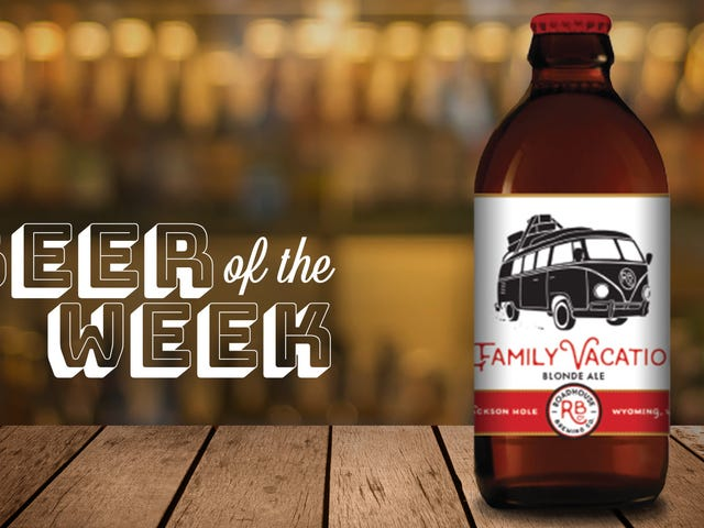 Beer Of The Week: Roadhouse Family Vacation blonde ale is my new summer jam