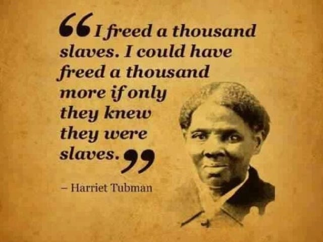 This Harriet Tubman Quote That's Going Viral Is Totally Fake