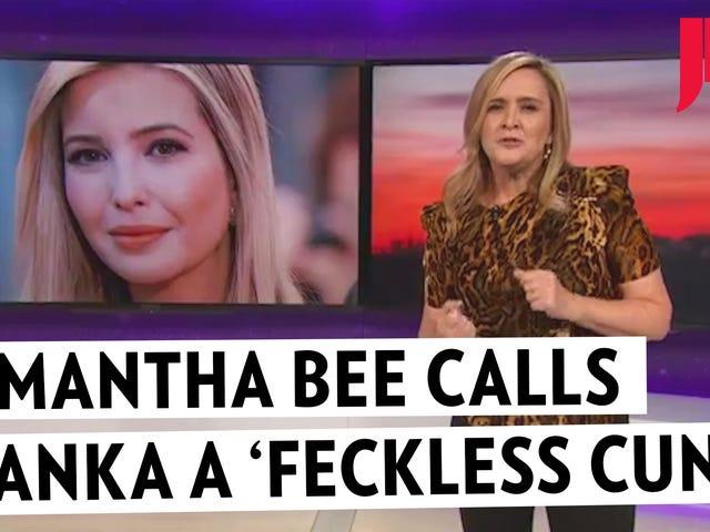 Todos os nossos conservadores favoritos estão chateados com Samantha Bee chamando Ivanka de 'Funtless Fuck'