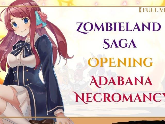 OP/ED a Day: Zombieland Saga