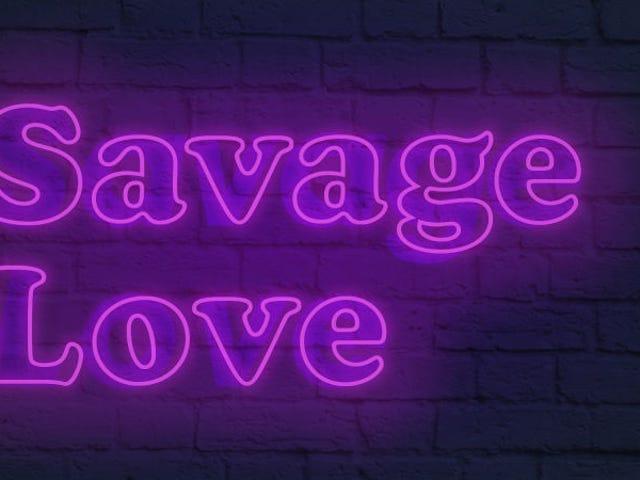 本周在Savage Love:Quickies