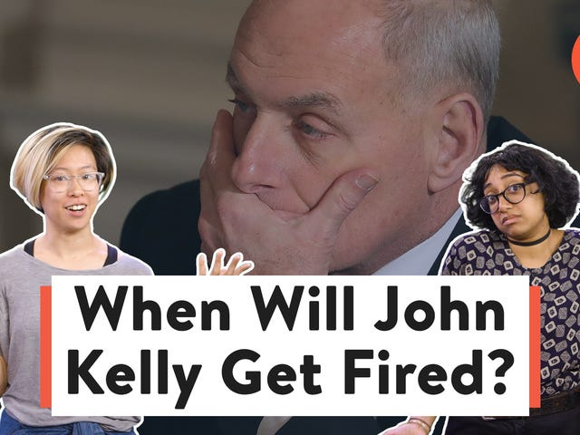 What Time Will John Kelly Be Fired?