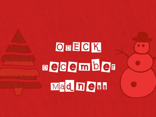 O-Deck's December Madness: Christmas Classics