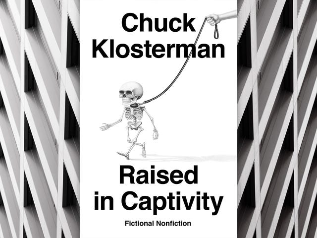 Chuck Klosterman's Raised In Captivity is a bunch of empty premises