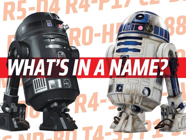 We Need To Talk About Star Wars Droid Names Right Goddamn Now