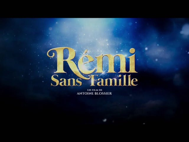 RémiSansFamille  -  Trailer  - 法国2018年