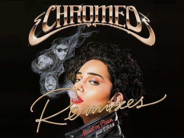Chromeo - Must've Been (feat. DRAM) [Mercer Remix]