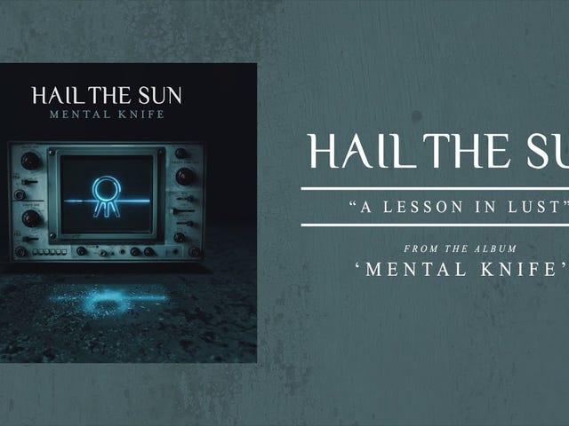 Parça: şehvet içinde bir ders |  Şarkıcı: Hail The Sun |  Albüm: Zihinsel Bıçak