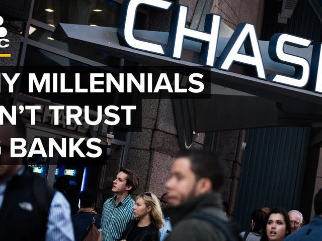 Big banks are coming after your millennial ass