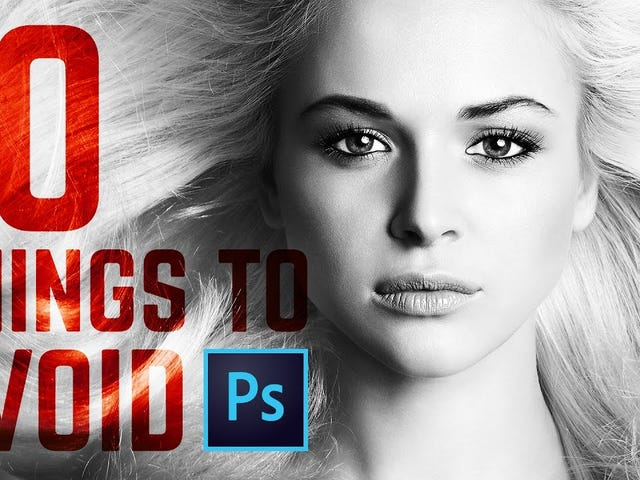 Avoid These 10 Photoshop Faux Pas to Make Your Images Look Better