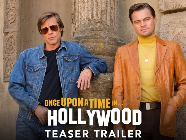 Once Upon A Time In Hollywood - Primer Trailer