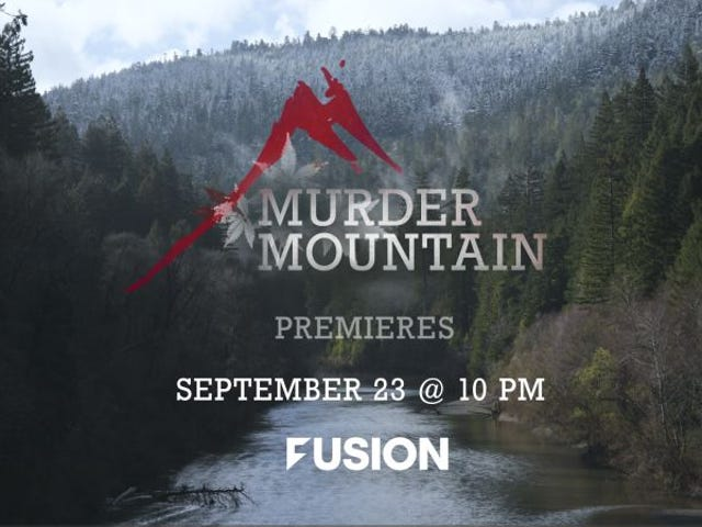 FUSION TV Presents Gripping New Docu-series Murder Mountain, an Investigative Series Exposing the Disappearances and Murders of a California Community