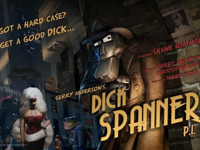 Dick Spanner unbolted!