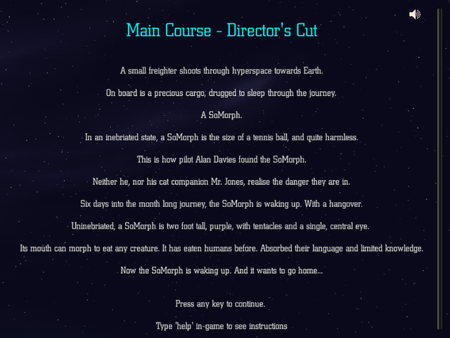 A free text adventure where you play as an alien on board a starship. What could go wrong?