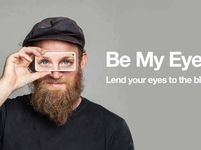 Be My Eyes Pairs Volunteers with Blind People Who Need a Helping Hand