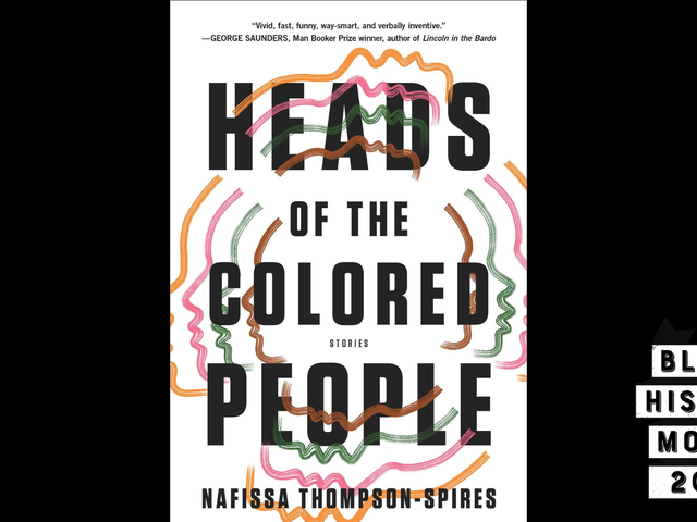 28 Days of Literary Blackness With VSB | Day 26: Heads of the Colored People by Nafissa Thompson-Spires