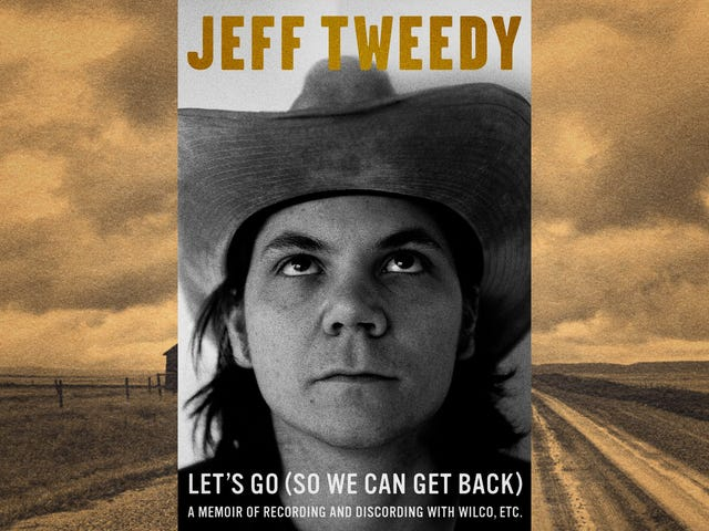 Jeff Tweedy shows a lot of himself in his memoir, just not what you'd expect