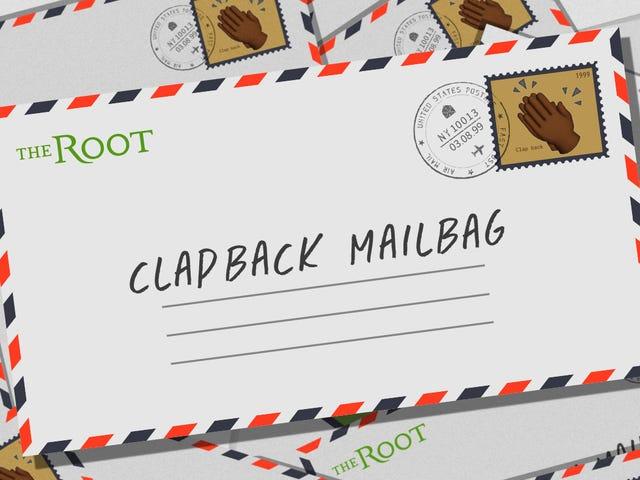 O Mailbag Clapback da Raiz: Quem Sou Eu para Julgar?