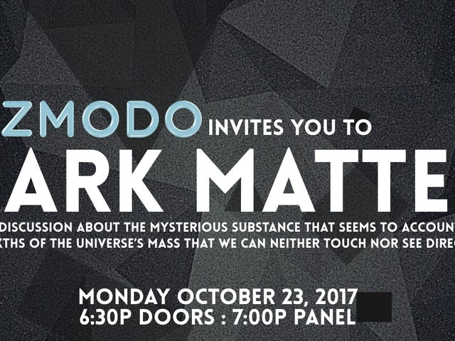 Watch Live as Physicists Discuss the Mysteries of Dark Matter at Gizmodo
