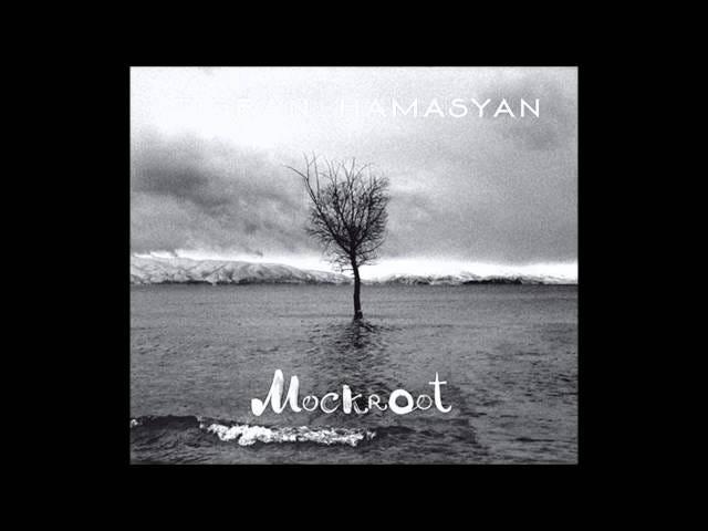 Трек: Сетка |  Альбом: Mockroot |  Исполнитель: Тигран Амасян