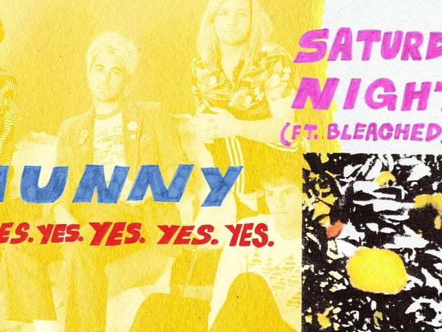 HUNNY (feat. Bleached) — 'Saturday Night'