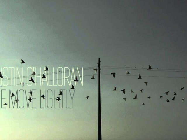 Dustin O'Hallaran – 'We Move Lightly'